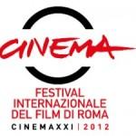 FESTIVAL INTERNAZIONALE DEL FILM DI ROMA CINEMAXXI 2012